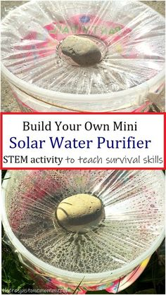 Water Purifier STEM Activity Water Purifier STEM Activity,STEM Activities Use the power of the sun to purify water! Teach kids simple survival skills with this STEM activity for summer. Kids Survival Skills, Survival Life Hacks, Survival Food, Outdoor Survival, Survival Prepping, Emergency Preparedness, Survival Quotes, Camping Survival, Camping Tips
