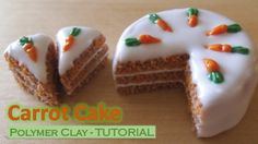 Tutorial: Miniature Polymer Clay Carrot Cake (+playlist)