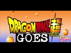 EPISODE 9 - DRAGON BALL SUPER GAY