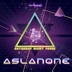 Aslan One - Saturday Night Fever - 2015