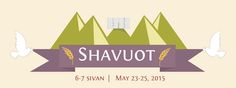 Shavuot marks the giving of the Torah on Mt. Sinai. The Ten Commandments are read in synagogues, just as they were in the desert on Mt. Sinai over 3,300 years ago.
