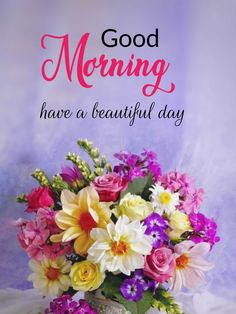 Good Morning Wishes Quotes, Morning Quotes Images, Good Morning Cards, Good Day Quotes, Good Morning Funny, Good Night Wishes, Good Morning Flowers, Good Morning Picture, Good Morning Sunshine
