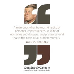 Quotes for the Modern Gentleman #1: JFK