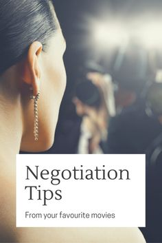 Top negotiation tips from your favourite movies