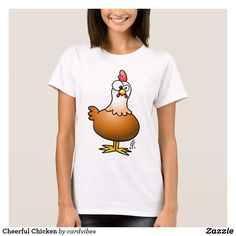 Cheerful Chicken T-Shirt  #Chicken #Tshirt #Zazzle #Cardvibes #Tekenaartje #SOLD