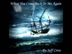 Jeff Crew - When You Come Back To Me Again