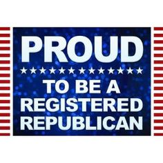 Proud to Be Republican!