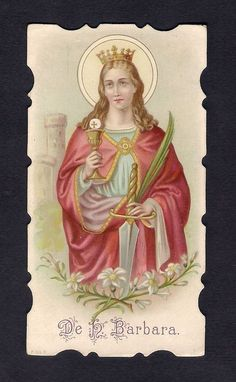 Die-Cut Holy Card  ** S. Barbara  ** Saint Barbara, Religion Catolica, Santa Maria, Holi, Aurora Sleeping Beauty, Princess Zelda, Icons, Christian, Female