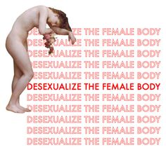 Desexualize the female body meaning