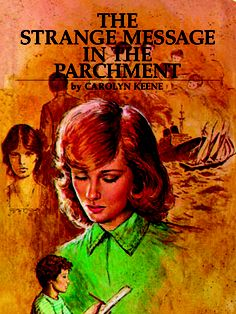 58. The Strange Message in the Parchment  Nancy is called to a case when a shepherd gets unwittingly wrapped up in a strange knot of disjointed messages and threats.    Read more: Original Nancy Drew Books in Order - Summary of Nancy Drew Mysteries - Country Living