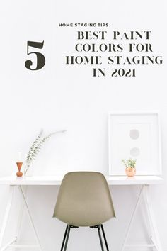 Best Paint Colors For Home Staging in 2021