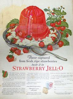 Strawberry Jell-O has captured the fresh, ripe taste of strawberries. Molded and served on a bed of whipped cream and berries. Vintage Labels, Vintage Ads, Vintage Posters, Vintage Food, Retro Food, Retro Ads, Jello Recipes, Old Recipes, Vintage Recipes