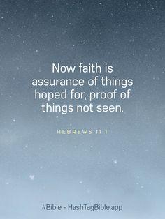 God Jesus, Jesus Christ, Scriptures, Bible Verses, 1 Verse, Now Faith Is, Heaven Quotes, Jesus Loves, Heavenly