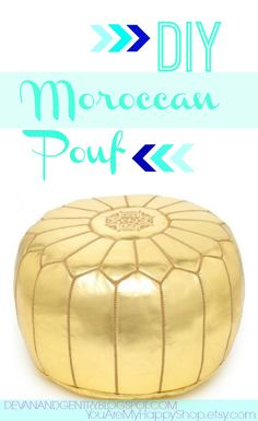You Are My Happy: DIY MOROCCAN POUF - Next project!