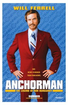 Anchorman Ron Burgundy Will Ferrell Adam McKay Comedy Movie Poster Print Limited