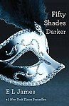 Fifty Shades Darker by James and E. L. James (2012, Paperback) Image
