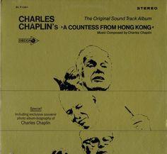 Charles Chaplin* - Charles Chaplin's A Countess From Hong Kong - The Original Soundtrack Album: buy LP, Mono at Discogs