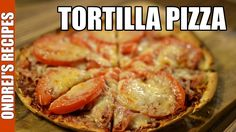Tortilla Pizza In The Oven Pizza And More, I Love Pizza, Gluten Free Pizza, Gluten Free Diet, Pizza Recipes, Diet Recipes, Diet Meals, Making Pizza Dough, How To Make Tortillas