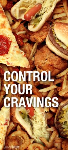 Simple ways to get your cravings under control.