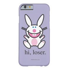 Hi Loser Barely There iPhone 6 Case  http://www.zazzle.com/hi_loser_barely_there_iphone_6_case-256977802513834292?rf=238611650347491666
