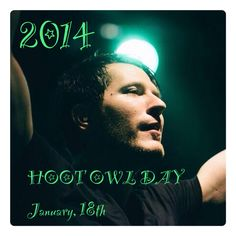 Hoot Owl Day <<< It's going to be January 18th?!?!?! OMGOMGOMGOMG :D THIS IS AMAZING!!!!!!!!!!! FANGIRLING!!!!!