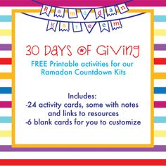 "It's here! Our ""30 Days of Giving"" FREE Printable is available for download now. We've compiled 26 acts of kindness, good deeds, and activities and laid it out on a template that coordinates and complements perfectly with our Ramadan Countdown Kits. Download it out now!  http://www.silverenvelope.com/blogs/learn/14414457-30-days-of-giving-free-ramadan-printables"