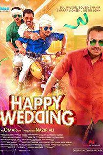 Happy Wedding Malayalam Movie Online - Sharafudheen ,Willson Joseph ,Soubin Shahir, Justin John Directed by Omar Lulu Music byArun Muraleedharan Vimal T. K. (score) Rajeev Alunkal (lyrics) 2016 [U] ENGLISH SUBTITLE