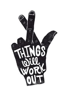 Things will work out print by Matthew Taylor Wilson.