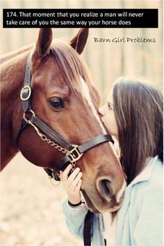 When I say this to my friends I cry. Because they think I'm crazy. They say a horse is just a pet. A horse is not a pet. It is my only true friend. Not a day had gone past that I don't ho in my barn and share secretes with my horse. I love my horse. I know my horse loves me.
