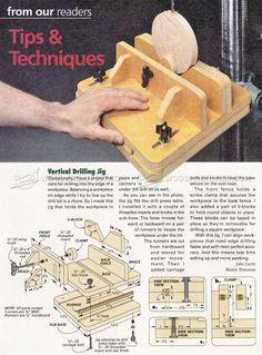 Vertical Drilling Jig - Drill Press Tips, Jigs and Fixtures | WoodArchivist.com