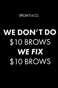 True Brow Quotes                                                                                                                                                                                 More