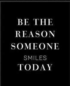 Be the reason!!!