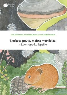 Luontopolku-kansikuva Teaching Aids, Teaching Science, Science For Kids, Early Education, Early Childhood Education, Closer To Nature, Environmental Science, Nature Crafts, Walking In Nature