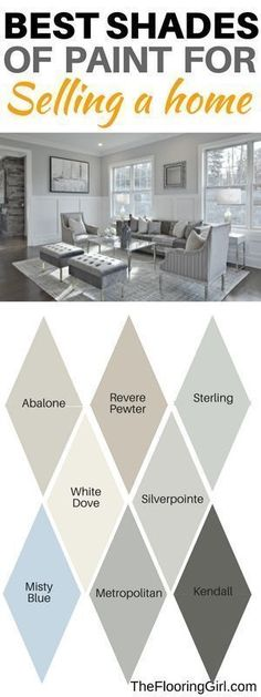 Best paint colors for selling a home. Best neutral shades #best #paint #shades #sellinghome #homedecor #diy #DIYHomeDecor #realestate
