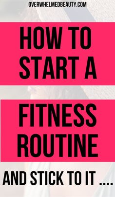 How to establish a routine to achieve your fitness goals . This post is about finding motivation to exercise and stick to your routine. It includes helpful tips on at home exercise , and establishing a simple exercise plan that you will love and be motivated to complete . #fitness #exerciseplan #health #overwhelmedbeauty