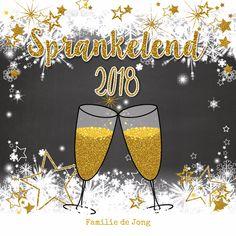 Stijlvolle nieuwjaarskaart met een illustratie van 2 champagne glazen, bubbels sterren en sneeuw. Goud elementen worden gedrukt, geen goudinkt. Welcome 2018, Welcome New Year, New Year Pictures, Happy New Year 2018, New Year Celebration, Card Stock, Alcoholic Drinks, December, Champagne