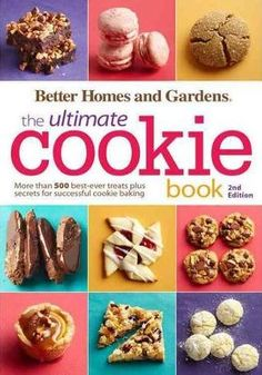 Better Homes and Gardens The Ultimate Cookie Book, Second Edition: More than 500 Best-Ever Treats Plus Secrets for Successful Cookie Baking (Better Homes and Gardens Ultimate) Better Homes and Gardens 0544339290 9780544339293 Bett Better Homes And Gardens, Holiday Desserts, Holiday Baking, Soft Ginger Cookies, Dessert Cookbooks, Kinds Of Cookies, True Food, Cupcakes, Galletas Cookies