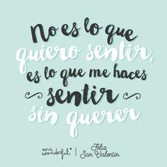 Porque el amor cuando es de verdad se siente, sin querer y sin poder evitarlo. #mrwonderfulshop #sanvalentin #muymolon #descargable