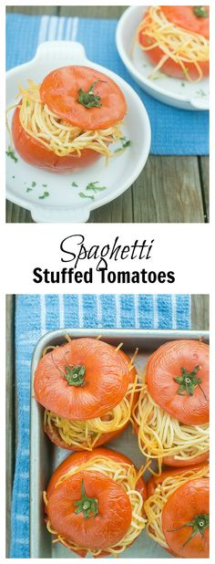 Spaghetti stuffed tomatoes - a serving of pasta in its own edible bowl!