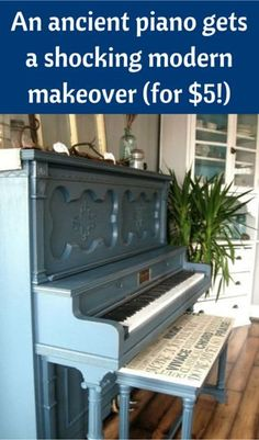 An Ancient Piano Gets A Shocking Modern Makeover (For $5!)