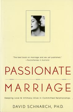 Passionate Marriage.