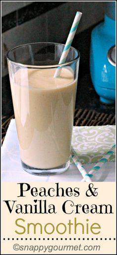 Peaches & Vanilla Cream Smoothie Recipe   snappygourmet.com