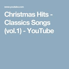 Christmas Hits - Classics Songs (vol.1) - YouTube