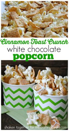 Cinnamon Toast Crunch White Chocolate Popcorn — This sweet treat is full of yummy flavors everyone can enjoy, and it's so good, you'll want to make more than one batch!