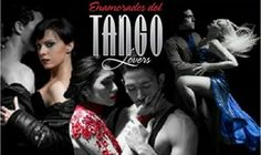 TANGO LOVERS   9 y 10 de marzo   21.15   Auditorio Nacional Adela Reta