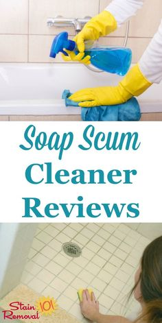 Here is a round up of soap scum cleaner and remover reviews, including general cleaners, bathroom cleaners and other specialty products, to find out which work best and which should stay on the store shelf {on Stain Removal 101} #SoapScumCleaner #SoapScumRemover #SoapScum