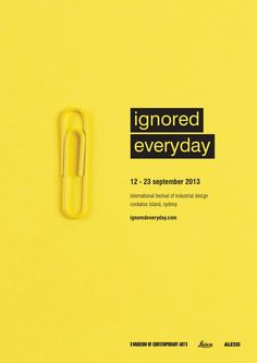 Ignored Everyday Industrial Design Festival Campaign on Behance