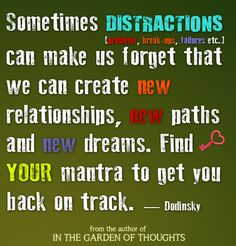 Distractions...