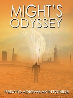 Might's Odyssey, http://www.amazon.com/dp/B00P1YELTQ/ref=cm_sw_r_pi_awdm_EHHBub1PS5VET