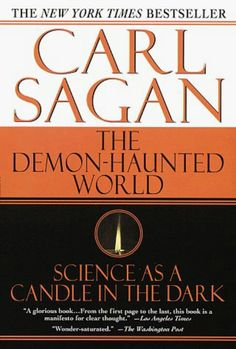 Carl Sagan- this book cleared up many issues for me